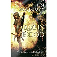 [(Robin Hood: The Real Story of the English Outlaw)] [ By (author) Jim Bradbury ] [December, 2012]