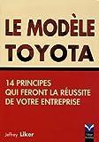 Image de Le Modèle Toyota: 14 principes qui feront la réussite de votre entreprise