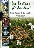 Les Tortues de Jardin: Guide des soins et des maladies