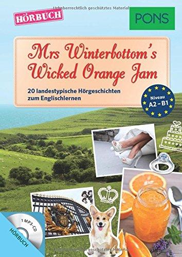 pons-horbuch-englisch-mrs-winterbottoms-wicked-orange-jam-20-landestypische-horgeschichten-zum-engli