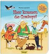 Hier kommen die Cowboys!