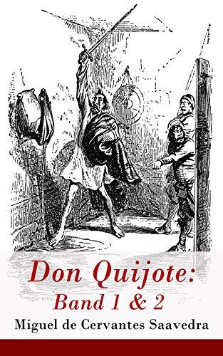 Don Quijote: Band 1 & 2: Der sinnreiche Junker Don Quijote von der ...