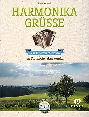 Harmonika Grüsse: 13 neue Eigenkompositionen für Steirische Harmonika