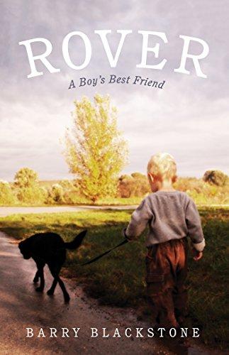 Rover: A Boy's Best Friend