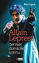 Allain Leprest - Dernier domicile connu de Marc Legras