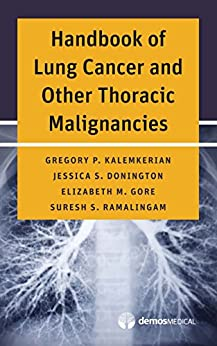 Handbook Of Lung Cancer And Other Thoracic Malignancies por Gregory P., Md Kalemkerian epub