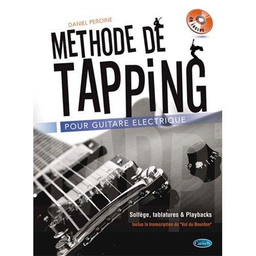 Daniel Peroine: Methode de Tapping (Book/CD) +CD par Daniel Peroine