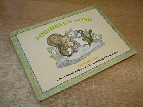 Squirrel's song : a Hopi Indian tale