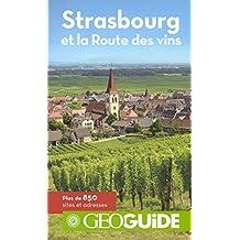 Strasbourg et la Route des vins