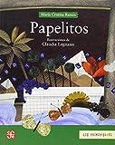 Papelitos (Los Primerisimos) (Spanish Edition) by Ramos Mar? Cristina (2004) Paperback