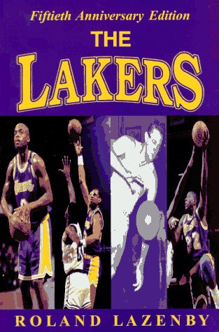 The Lakers, The: A Basketball Journey por Roland Lazenby