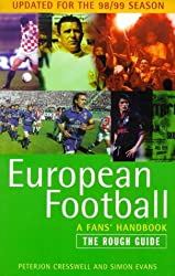 The Rough Guide to European Football 1998-99: A Fans' Handbook (Rough Guide Reference)