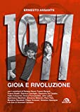 1977. Gioia e rivoluzione