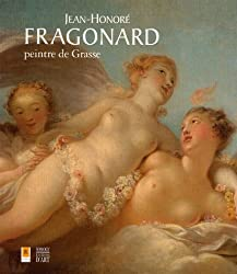 Jean-Honoré Fragonard, peintre de Grasse