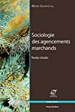Sociologie des agencements marchands: Textes choisis (Sciences sociales) (French Edition)