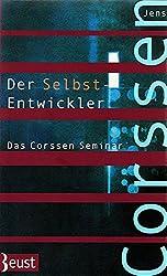Der Selbst-Entwickler: Das Corssen Seminar