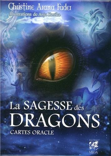 La sagesse des dragons : Cartes oracle par Christine Arana Fader
