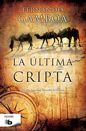 La última cripta (B DE BOLSILLO) por Fernando Gamboa
