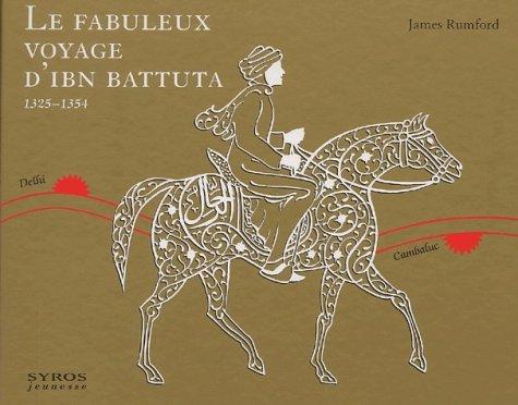 Le fabuleux voyage d'Ibn Battuta