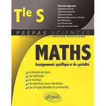 Maths Enseignements Spécifique et de Spécialité Tle S