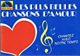 Telecharger Livres chantez avec notre temps Les plus belles chansons d amour (PDF,EPUB,MOBI) gratuits en Francaise