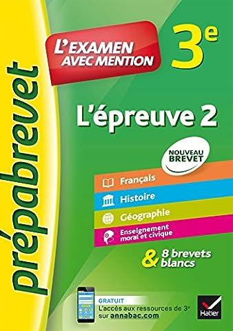 L'épreuve écrite 2, français, histoire, géographie, EMC : L'examen avec mention