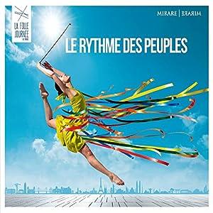 """Afficher """"La folle journée de Nantes 2017, le rythme des peuples"""""""