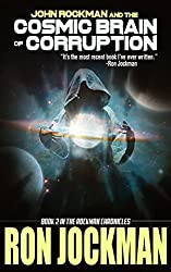 John Rockman and the Cosmic Brain of Corruption (The Rockman Chronicles Book 2) (English Edition)