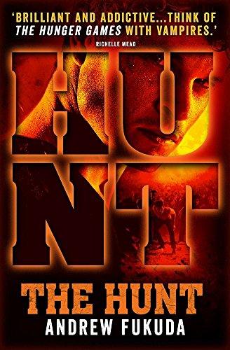 Portada del libro The Hunt (Hunt 1) by Andrew Fukuda (25-Oct-2012) Paperback