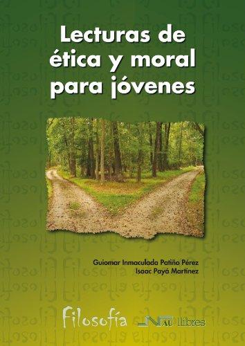 Lecturas De Ética Y Moral Para Jóvenes (Filosofía)