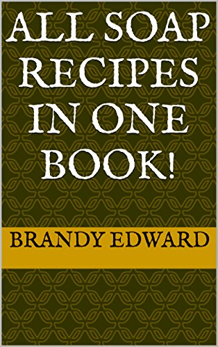 All Soap Recipes in One Book! (English Edition) - English Lavender Liquid Soap