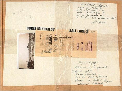 Boris Mikhailov: Salt Lake by Friedrich Meschede (2002-08-19)