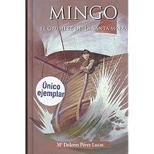 Mingo, el grumete de la Santa María