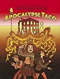 Apocalypse Taco (English Edition)