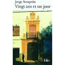 Vingt ans et un jour (Folio t. 4364) (French Edition)