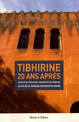 Tibhirine, 20 ans après par From Parole et Silence Editions