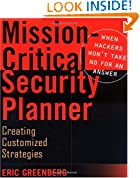 #9: Mission–Critical Security Planner: When Hackers Won′t Take No for an Answer
