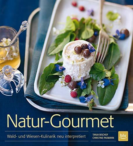 Natur-Gourmet: Wald- und Wiesen-Kulinarik neu interpretiert -
