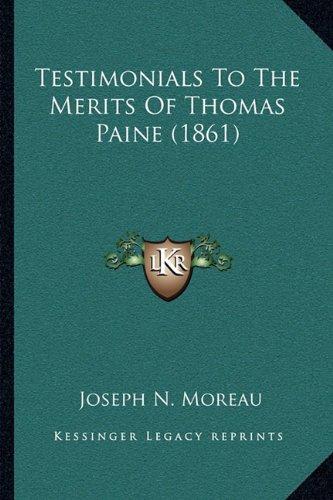 Testimonials to the Merits of Thomas Paine (1861)