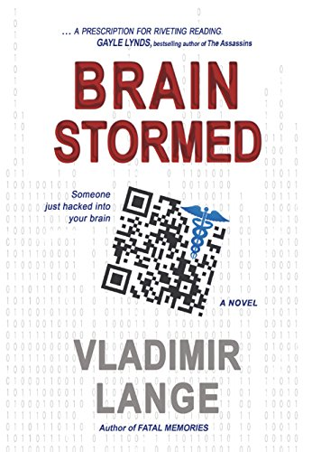Brainstormed: Someone Just Hacked Into Your Brain (English Edition)