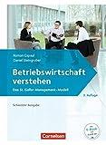 Betriebswirtschaft verstehen - [3. Auflage]: Lehrbuch