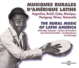 """Afficher """"Musiques rurales d'Amérique latine"""""""
