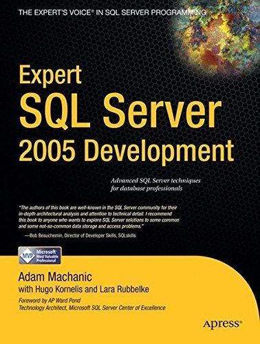 Expert SQL Server 2005 Development by Adam Machanic (2007-05-16)