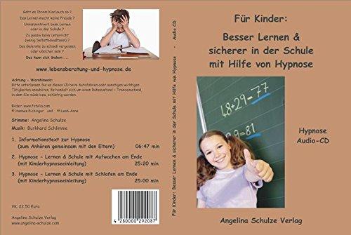 Lernen & sicherer in der Schule mit Hilfe von Hypnose: Hypnose Audio-CD mit Kindereinleitung in die Hypnose (Geist Com)
