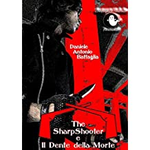 The SharpShooter e il Dente della Morte