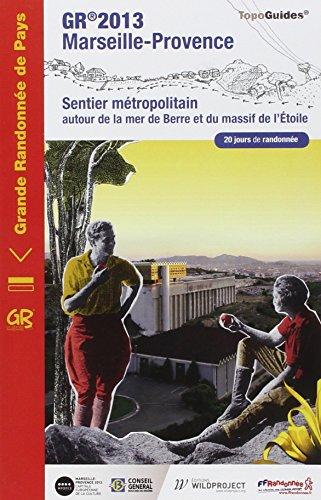 GR 2013 Marseille-Provence : Autour de la mer de Berre et du massif de l'Etoile