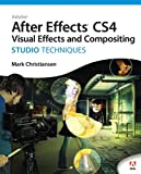 Adobe After Effects CS4 Visual Effects and Compositing Studio Techniques (English Edition)