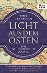 Licht aus dem Osten: Eine neue Geschi...