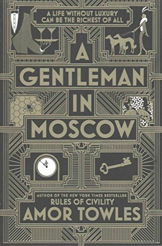 Portada del libro [(A Gentleman in Moscow)] [Author: Amor Towles] published on (February, 2017)