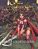 Grimm Fairy Tales Adult Coloring Book: Ideal For Adults To Inspire Creativity And Relaxation With 50+ Sexy Coloring Pages Of Grimm Fairy Tales Adult